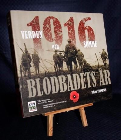 1916 blodbadets år: Verdun och Somme