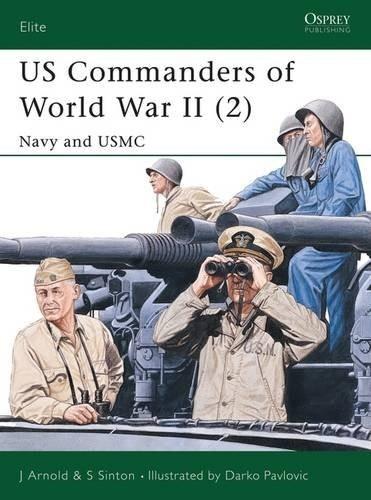 US Commanders of World War II (2): Navy & USMC Pt.2