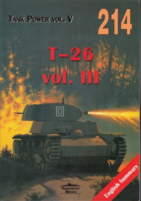 T-26 tanks vol. III - Militaria 214, Polish w. English captions & summary