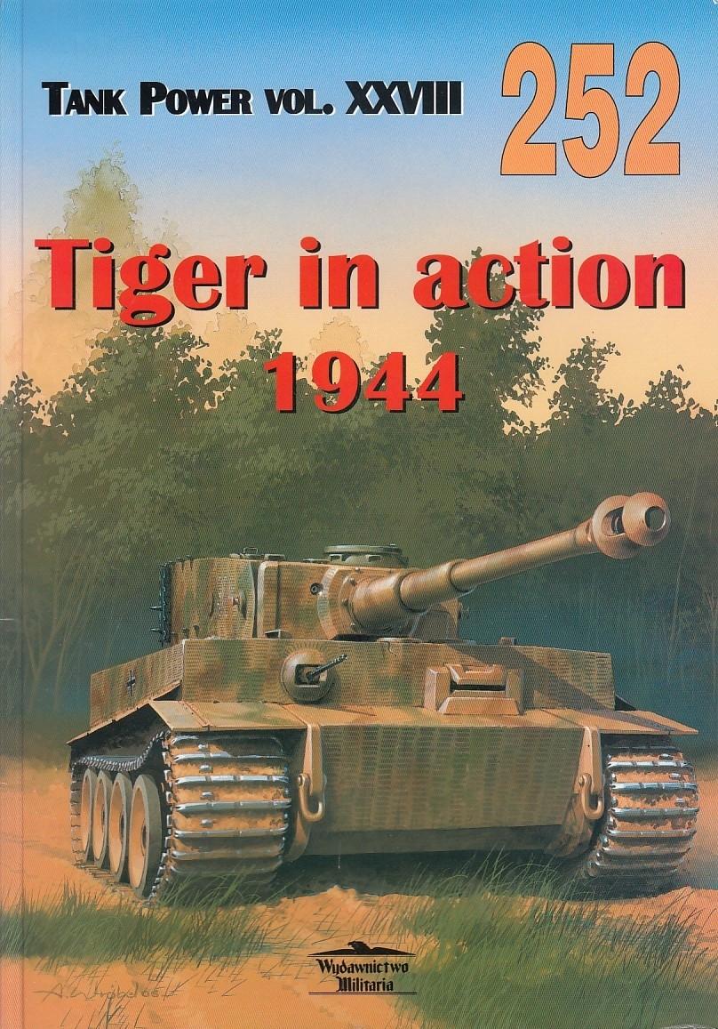 Tiger in Action 1944 - Tank Power Vol XXVIII - Militaria 252, Bilingual Polish / English