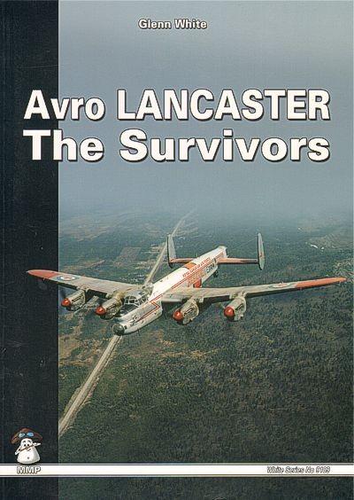 Avro Lancaster The Survivors