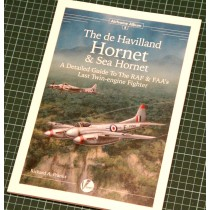 Airframe Album No.8: dH Hornet & Sea Hornet. A Detailed Guide To The RAF & FAAs Last Piston-engine Fighter by Richard A. Franks