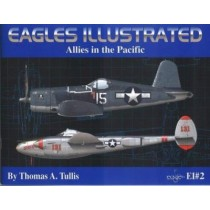 Eagles illustrated Vol.2. Allies in the Pacific