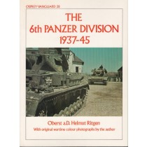 Vanguard 28: The 6th Panzer Division 1937-45