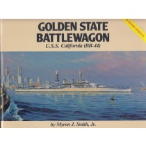Golden State Battlewagon: USS California BB-44 (Warship Series No. 3)