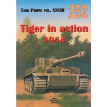 Tiger in Action 1944 - Tank Power Vol XXVIII - Militaria 252, Bilingual Polish / English