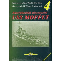 Destroyers of WWII #4: USS Moffet