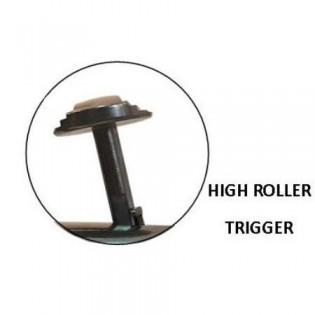 High Roller Trigger, extra hög