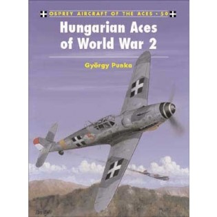 Hungarian Aces of World War 2