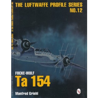 The Luftwaffe Profile Series No.12: Focke-Wulf Ta 154