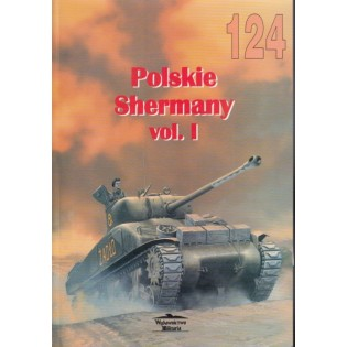 Polish Shermans vol. I - Militaria 124, bilingual Pol / Eng