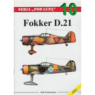 Fokker D.21. Seria Pod Lupa no. 10