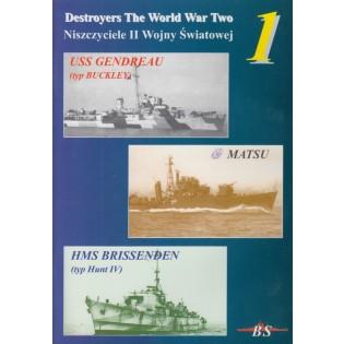 Destroyers of WWII #1: USS Gendreau, IJN Matsu, HMS Brissenden