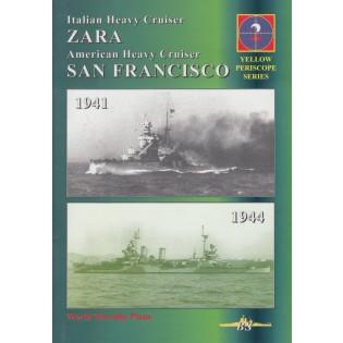 Yellow periscope No.2: RN ZARA, USS SAN FRANCISCO