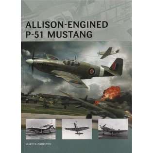 Allison-Engined P-51 Mustang (Air Vanguard Series)