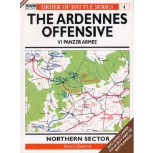 The Ardennes Offensive VI Panzer Armee NORTHERN SECTOR