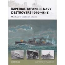 IJN Destroyers 1919–45 (1): Minekaze to Shiratsuyu Classes