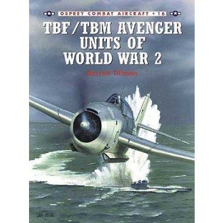 TBF/TBM Avenger Units of World War 2