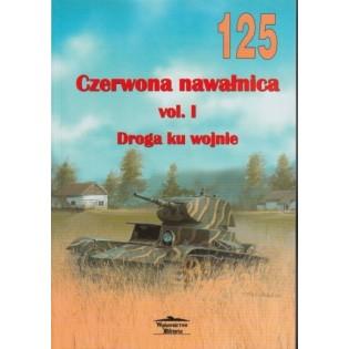 Red Volcano Vol. I: Road Towards War, Militaria 125