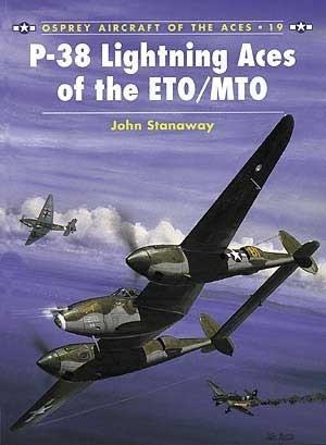 P-38 Lightning Aces of the ETO/MTO