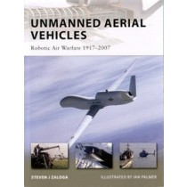 Unmanned Aerial Vehicles Robotic Air Warfare 1917-2007