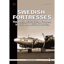 Swedish Fortresses The Boeing F-17 Fortress in Civil and Military Service