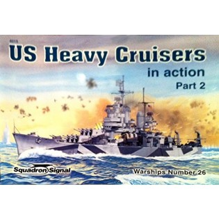 US Heavy Cruisers in Action part 2