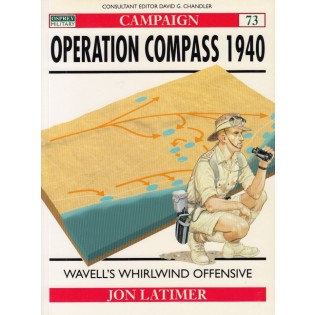 Operation Compass 1940: Wavells Whirlwind Offensive