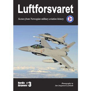 Nordic Airpower #3: Luftforsvaret (The Norwegian Airforce)