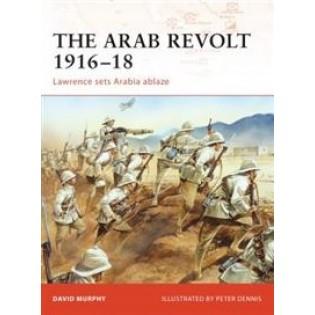 The Arab Revolt of 1916-18