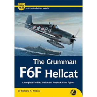 Grumman F6F Hellcat - A Complete Guide